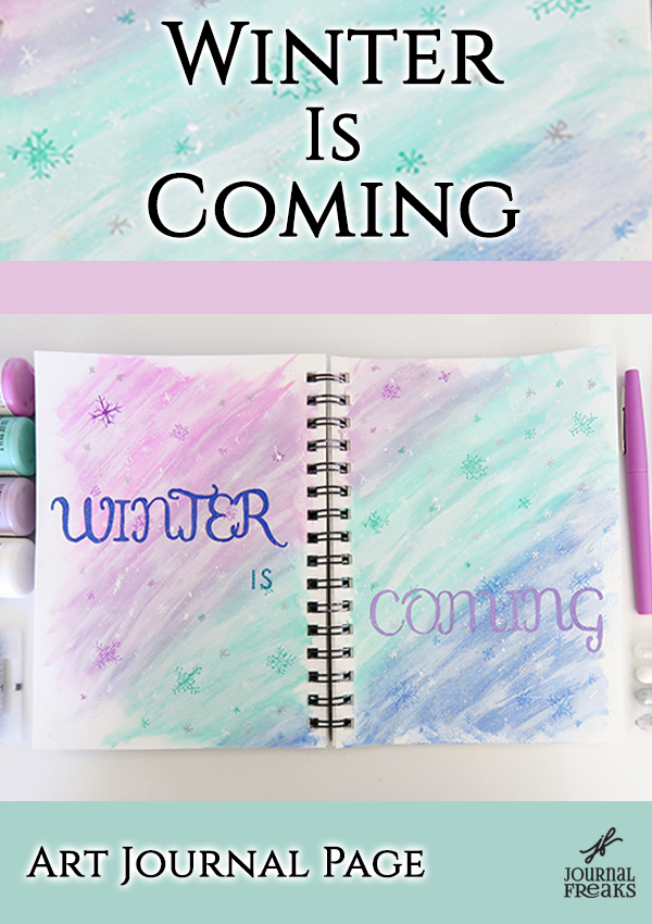 Winter Is Coming | Art Journal Page